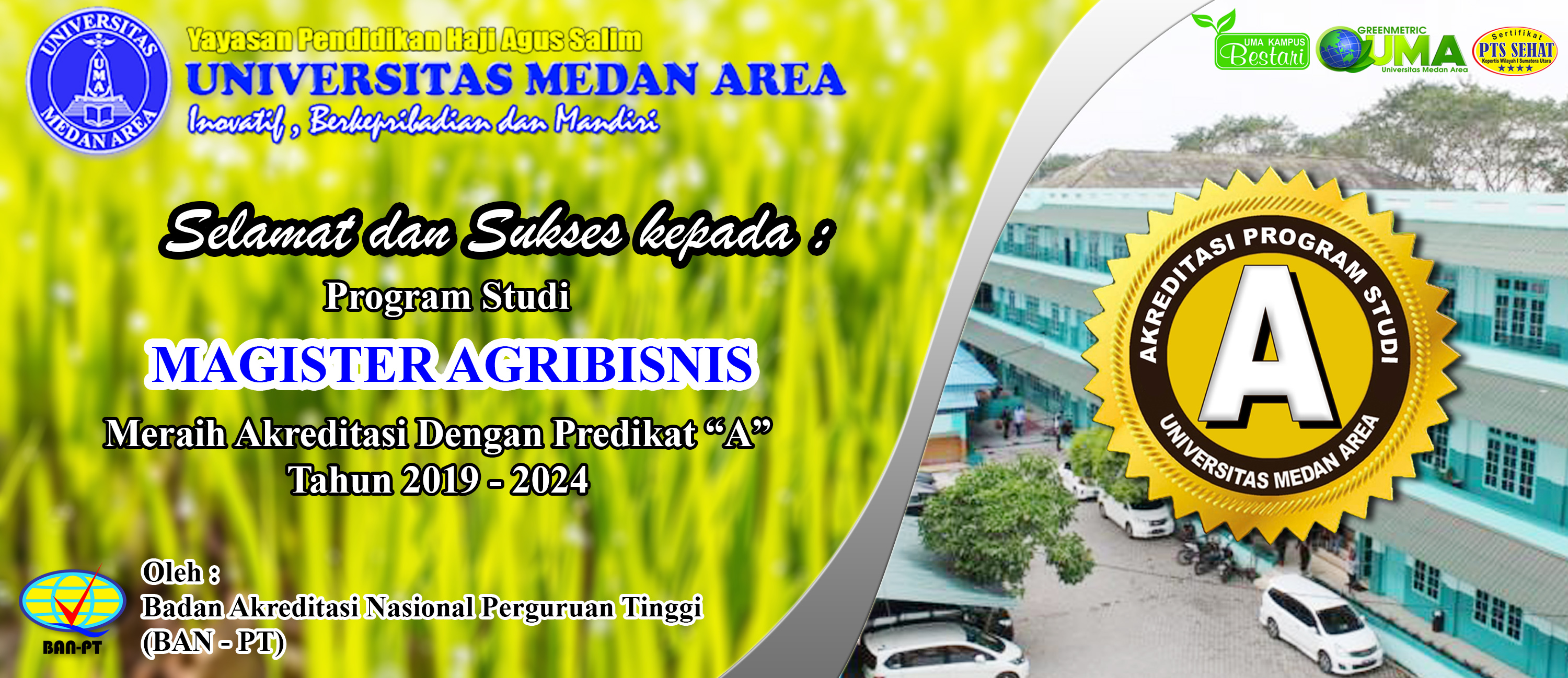 Program Studi Magister Agribisnis Universitas Medan Area Meraih Akreditasi A