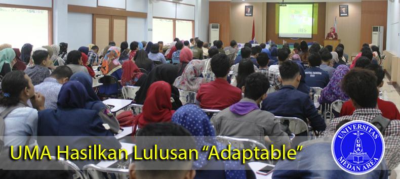 UMA Hasilkan Lulusan Adaptable